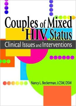 Couples of Mixed HIV Status: Clinical Issues and Interventions