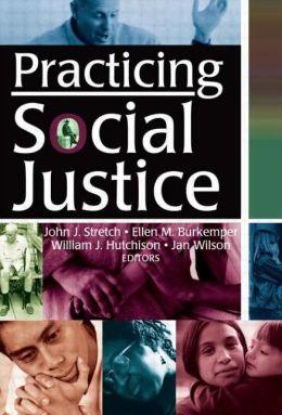 Practicing Social Justice