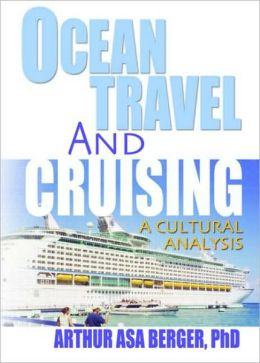 Ocean Travel and Cruising: A Cultural Analysis