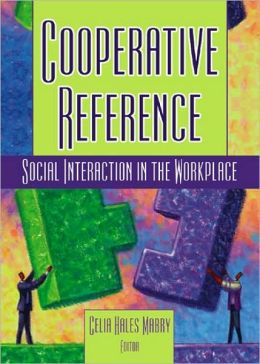 Cooperative Reference: Social Interaction in the Workplace