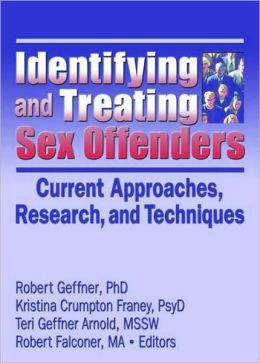 Identifying and Treating Sex Offenders