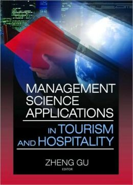 Management Science Application in Tourism and Hospitality