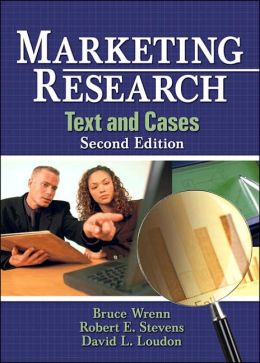 Marketing Research: Text and Cases