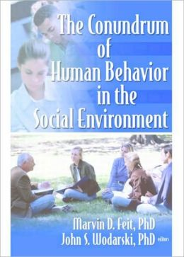 Conundrum of Human Behavior in the Social Environment