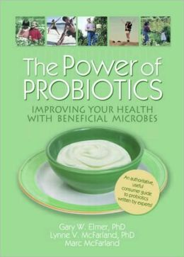 The Power of Probiotics: Improving Your Health with Beneficial Microbes