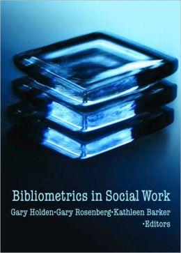 Bibliometrics in Social Work