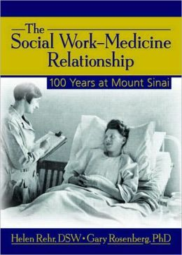 Social Work-Medicine Relationship: 100 Years at Mount Sinai