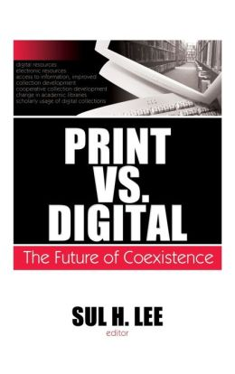 Print vs. Digital: The Future of Coexistence