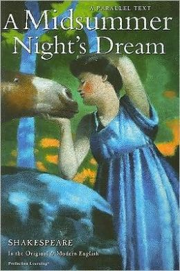 Midsummer Night's Dream : Parallel Text
