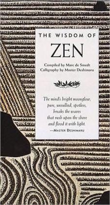 The Wisdom of Zen