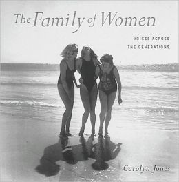 The Family of Women: Voices across the Generations