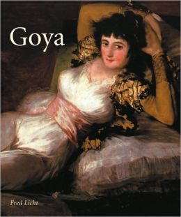 Goya: The Origins of the Modern Temper