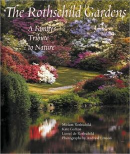 Rothschild Gardens: A Family's Tribute to Nature