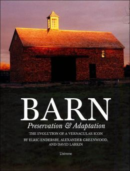 Barn: Preservation & Adaptation