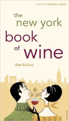 The New York Book of Wine