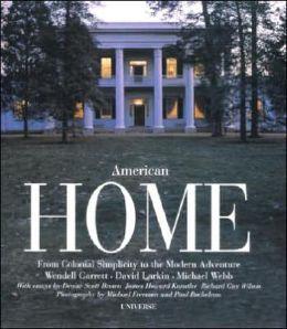 American Home: From Colonial Simplicity to the Modern Adventure