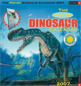 2007 The Pop-Up Dinosaur Wall Calendar
