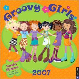 2007 Groovy Girls Wall Calendar
