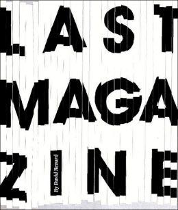 Last Magazine: Magazines in Transition