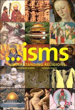 Isms: Understanding Religion