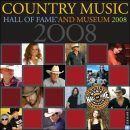 2008 Country Music Hall of Fame Wall Calendar