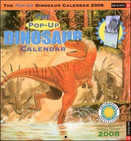 2008 Dinosaur Pop-up Calendar Wall Calendar