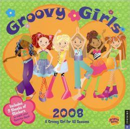 2008 Groovy Girls Wall Calendar