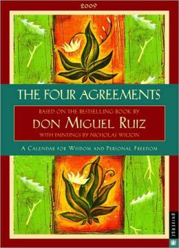 2009 Four Agreements Engagement Calendar
