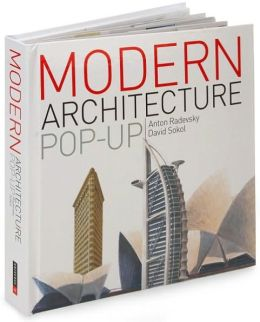 Modern Architecture Pop-Up Book: From the Eiffel Tower to the Guggenheim Bilbao