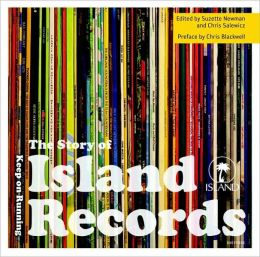 The Story of Island Records: Keep On Running