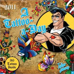 2011 Tattoo Johnny Tattoo-a-Day Wall Calendar