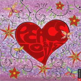 2011 Peace & Love Wall Calendar