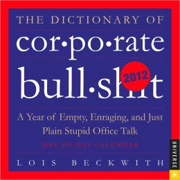 2012 Dictionary of Corporate Bullsh*t, The Box Calendar