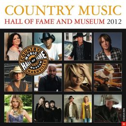 2012 Country Music Hall of Fame and Museum Wall Calendar