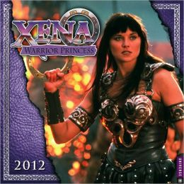 2012 Xena: Warrior Princess Wall Calendar