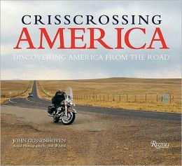 Crisscrossing America: Discovering America from the Road