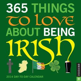 2014 365 Things to Love About Being Irish Day-to-Day Calendar