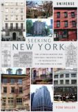 Book Cover Image. Title: Seeking New York:  The Stories Behind the Historic Architecture of Manhattan--One Building at a Time, Author: Tom Miller