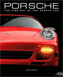 Porsche: The Fine Art of the Sports Car