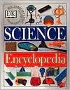 The DK Science Encyclopedia