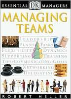 Managing Teams (DK Essential Managers Series)