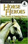 DK Readers: Horse Heroes (Level 4: Proficient Readers)