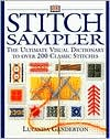Stitch Sampler: The Ultimate Visual Dictionary to over 200 Classic Stiches