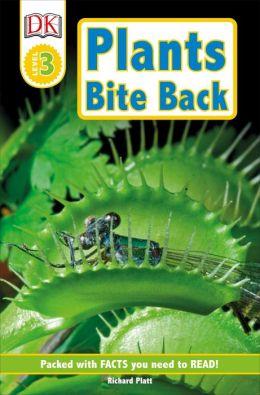 Plants Bite Back! (DK Readers Level 3 Series)