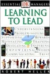 Learning to Lead (DK Essential Managers Series)