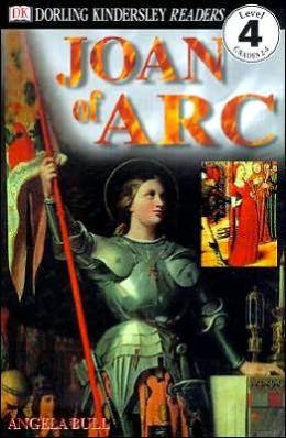 DK Readers: Joan of ARC (Level 4: Proficient Readers)