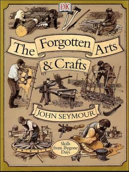 The Forgotten Arts and Crafts: Skills from Bygone Days