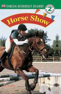 Horse Show (DK Readers Level 2 Series)