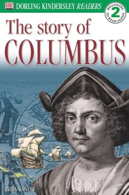 The Story of Columbus (DK Readers Level 2 Series)