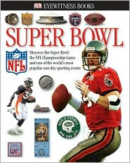 Super Bowl (DK Eyewitness Books Series)